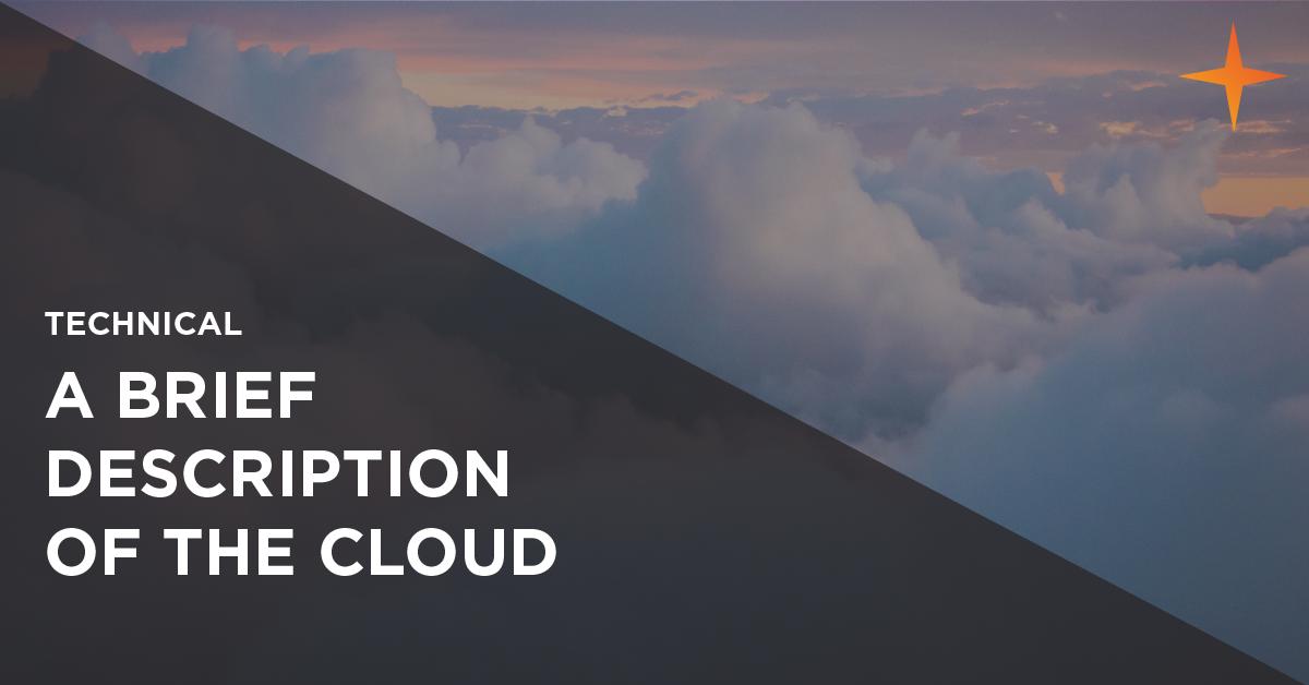 What is the cloud? A brief description