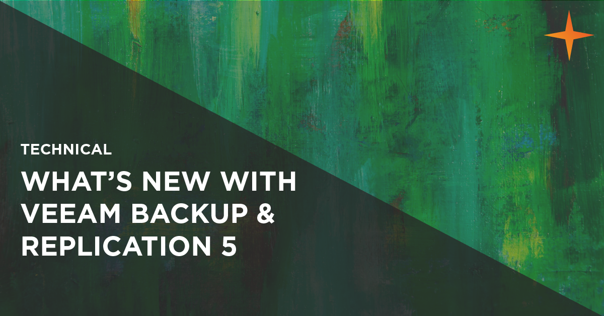 review of new features in veeam backup and replication 5