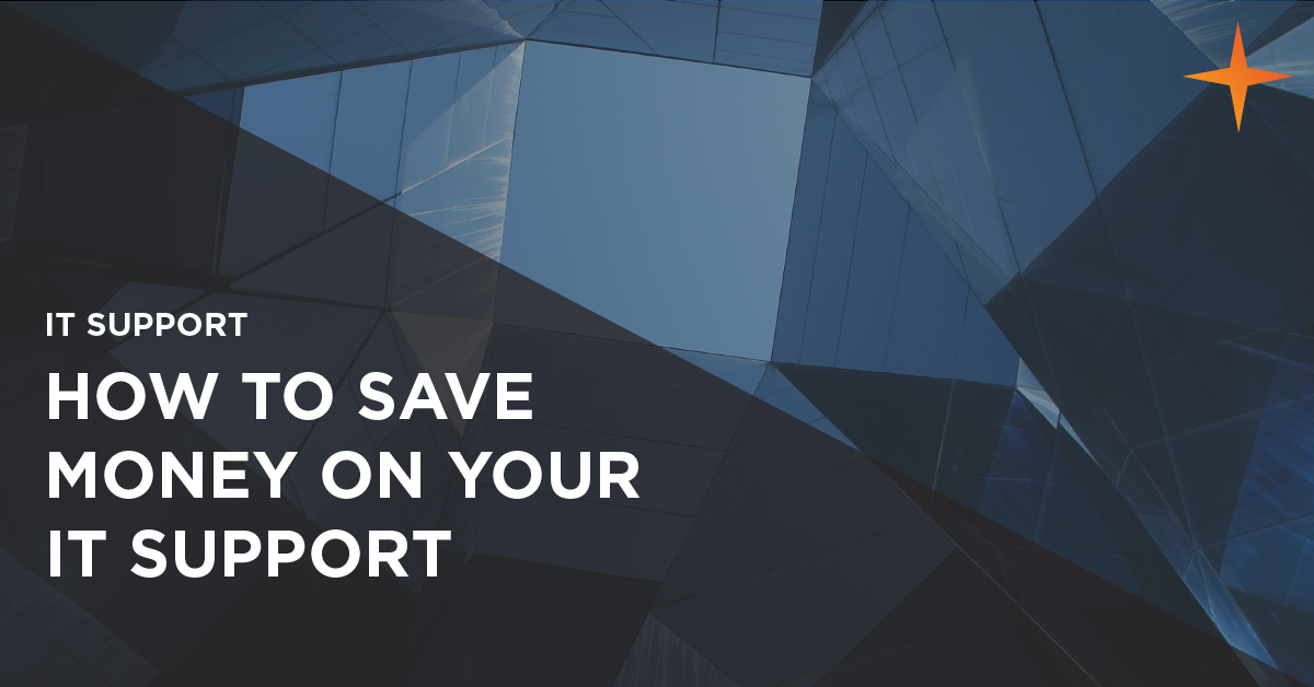 how to save money on IT support