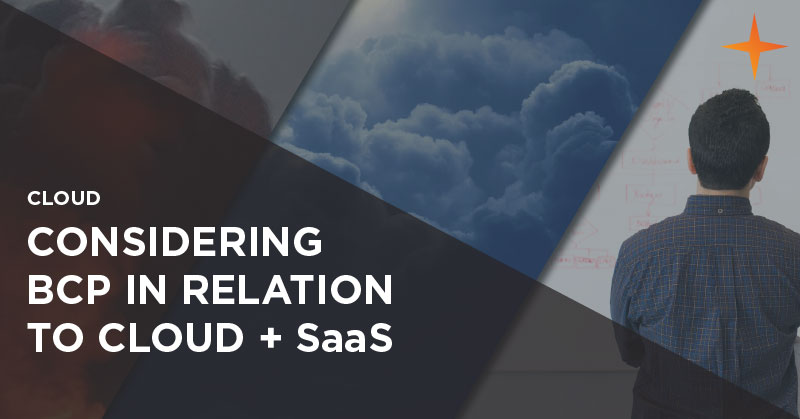 Cloud - Considering business continuity planning in relation to cloud and SaaS