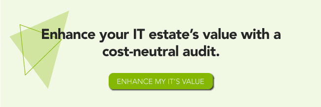 Enhance your IT estate's value with a cost-neutral audit. Enhance my IT's value.
