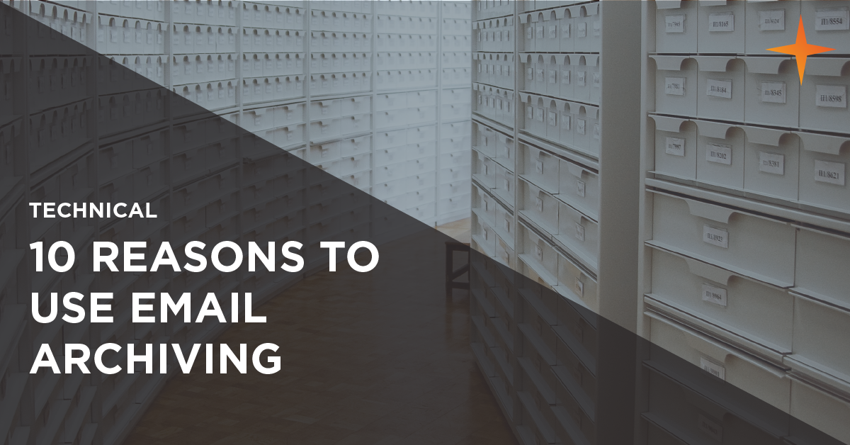 10 reasons to use email archiving