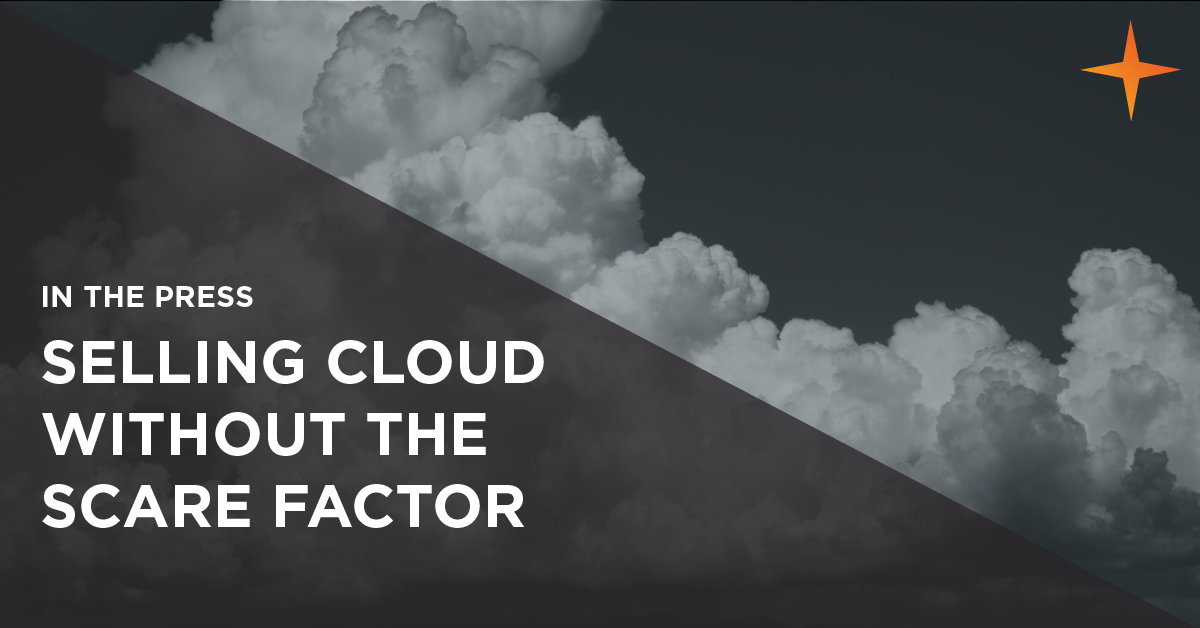 selling cloud without the scare factor