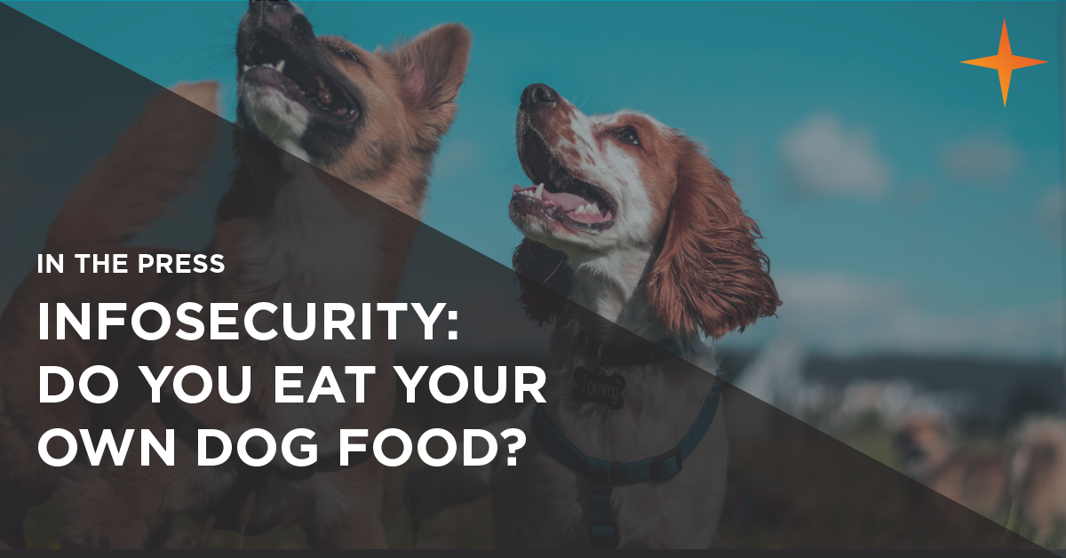 infosecurity do you eat your own dog food?