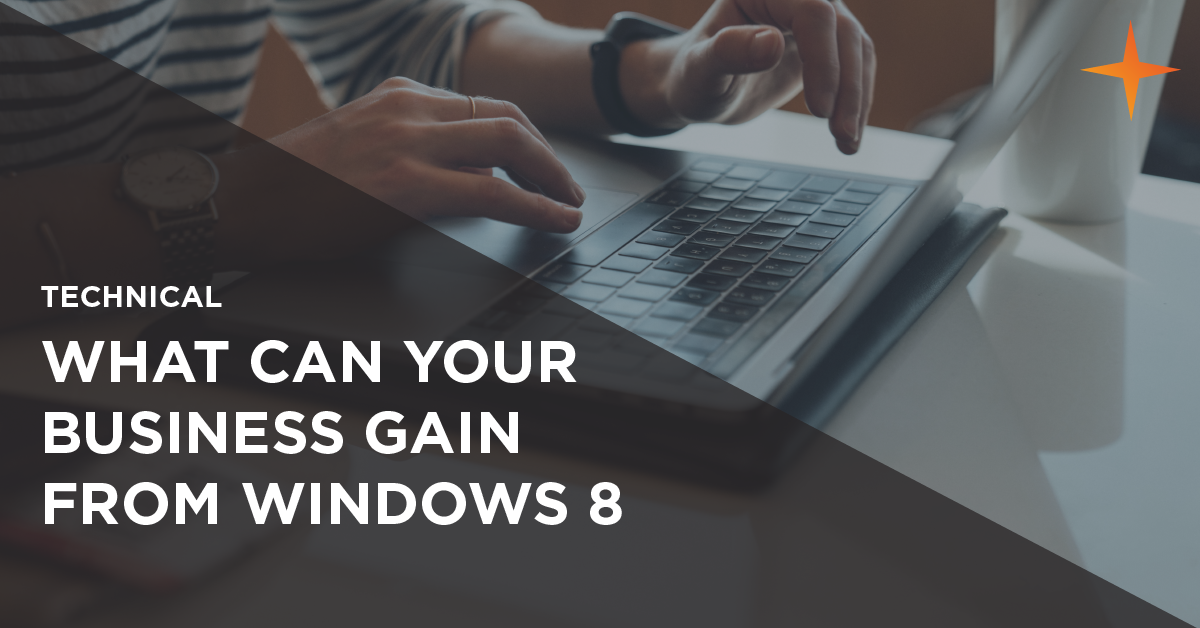 what can a business gain from windows 8