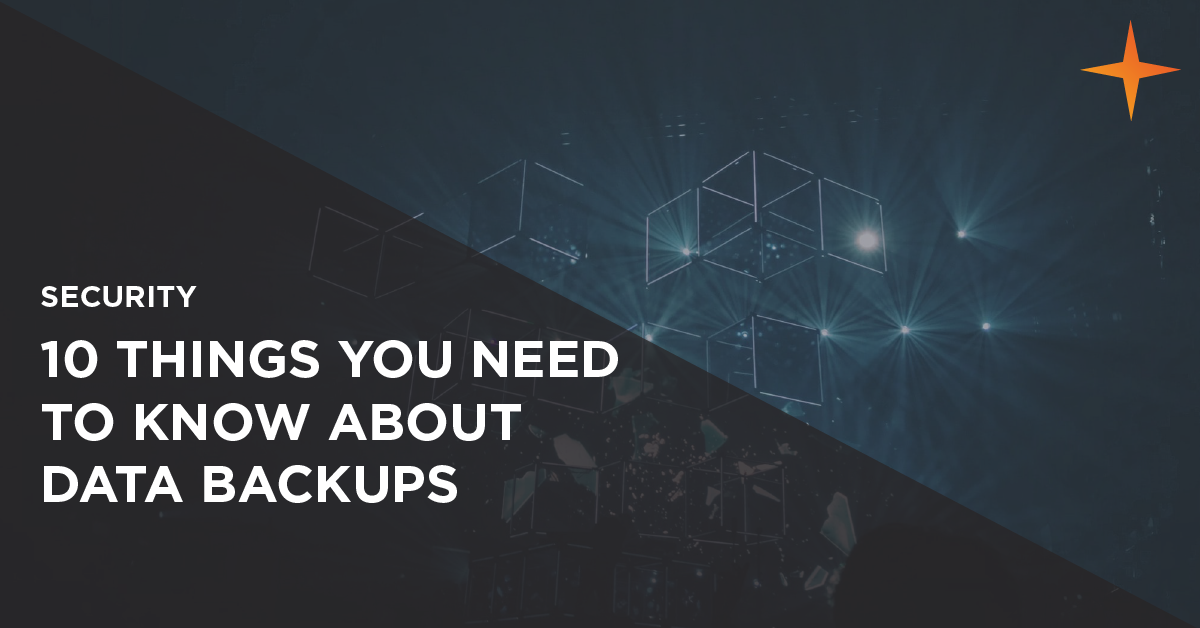 10 things you need to know about data backups
