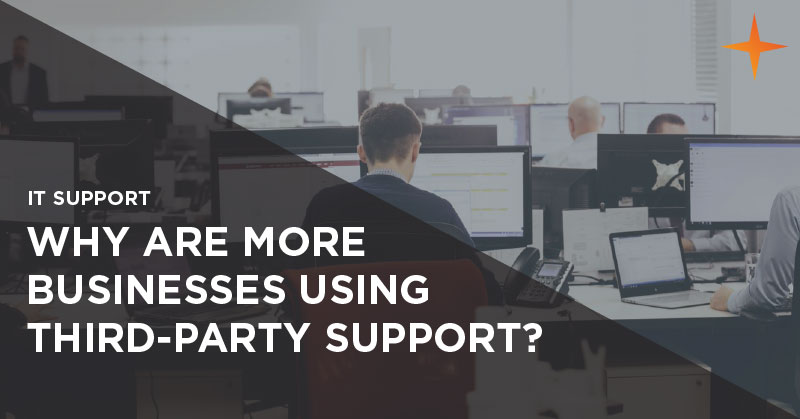 IT support - Why are more businesses using third-party support