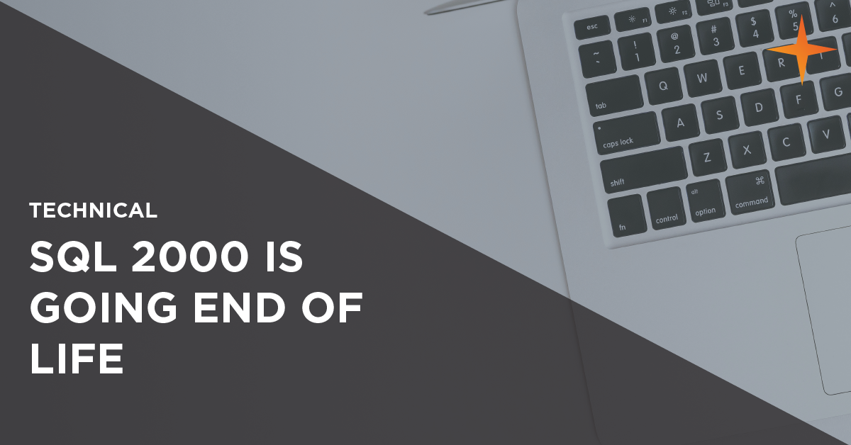SQL 2000 is going end of life