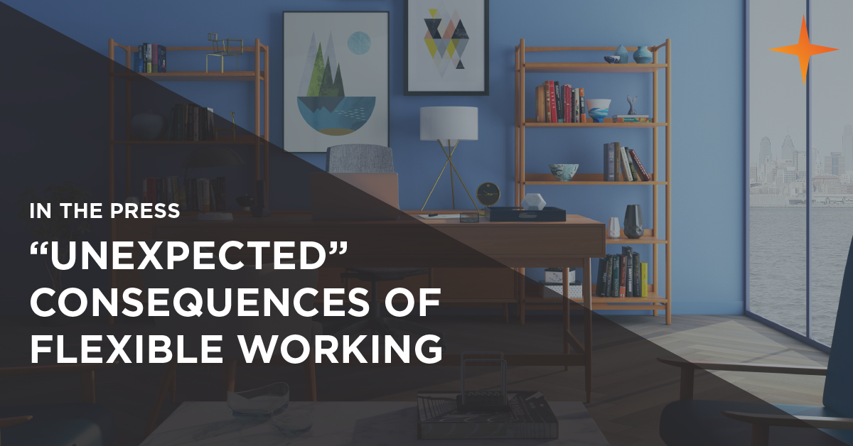 the unexpected consequences of flexible working