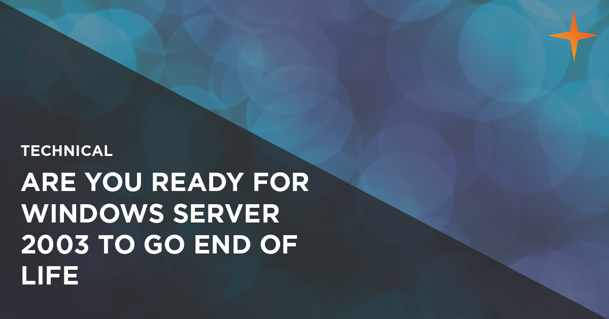 are you ready for windows server 2003 to go end of life