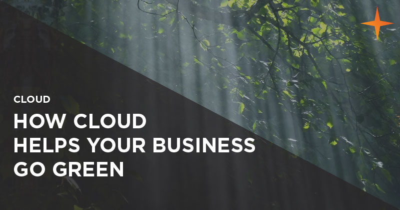 Cloud - How cloud helps your business go green