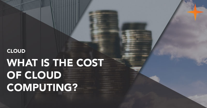 Cloud - What is the cost of cloud computing?