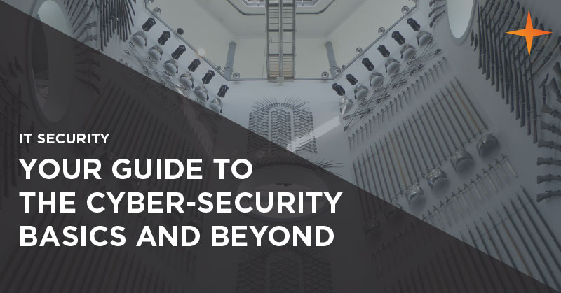 IT security - What are the cyber-security basics for businesses?
