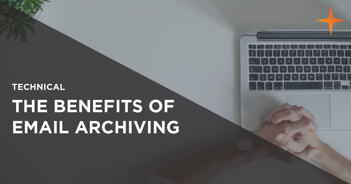 benefits of email archiving