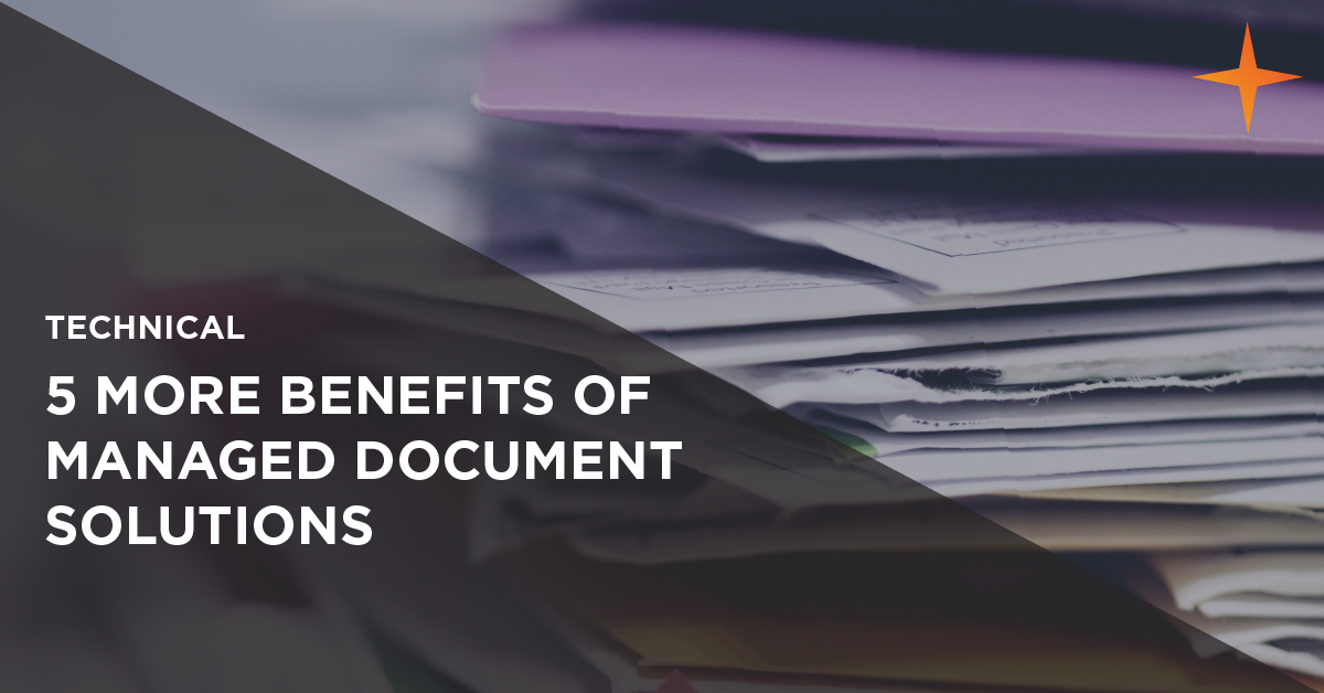 5 benefits of managed document solutions
