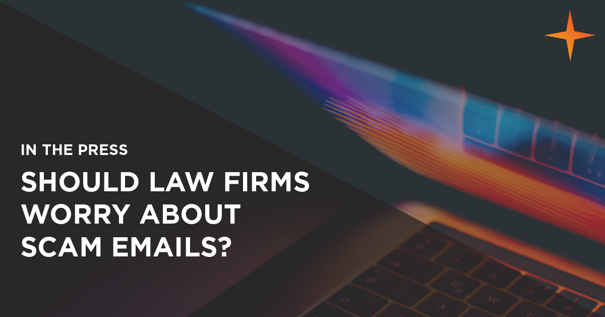 should law firms worry about scam emails