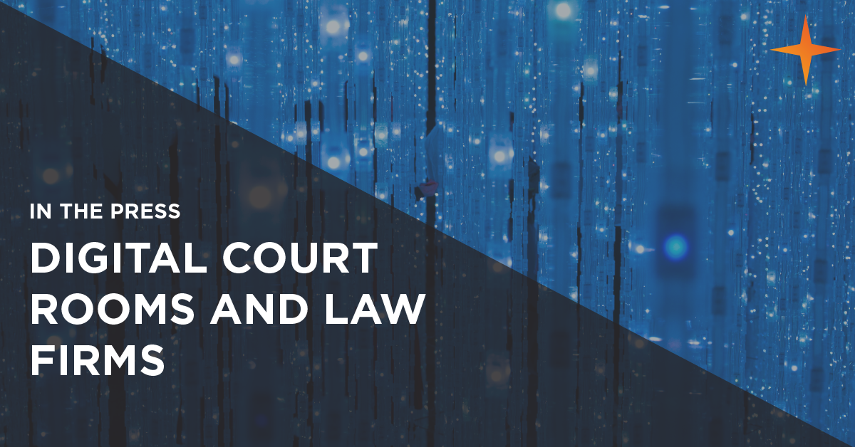 digital courtrooms and law firms