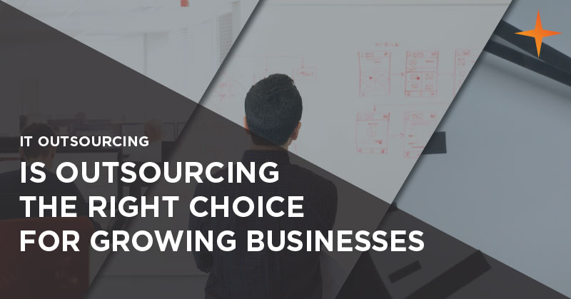 IT outsourcing - Is outsourced IT the right choice for growing businesses?
