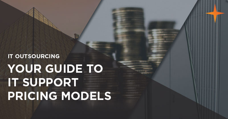 IT outsourcing - Your guide to outsourced IT pricing models