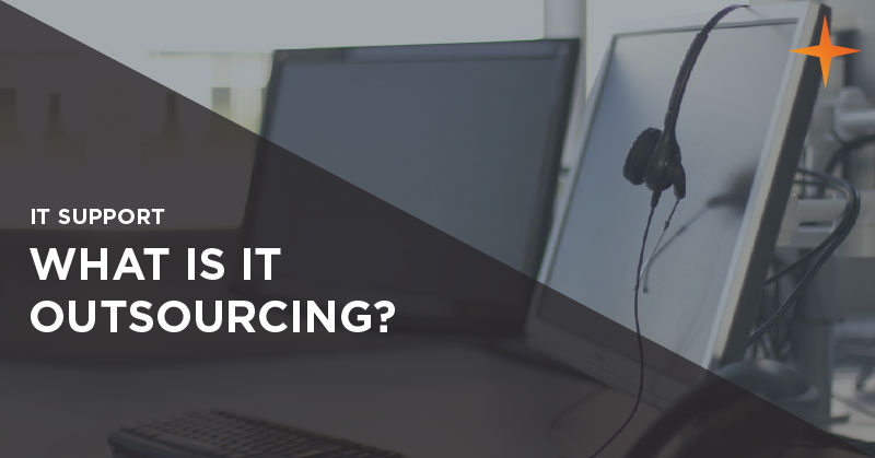 IT outsourcing - What is IT outsourcing?