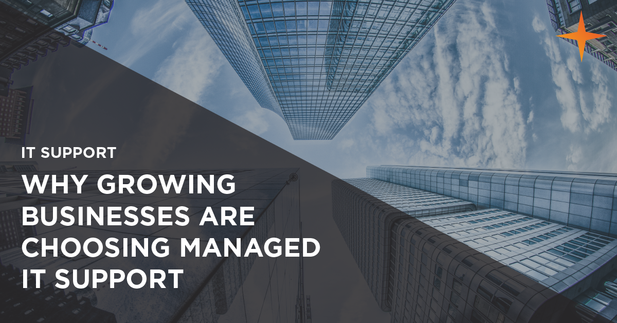 why growing businesses choose managed it support