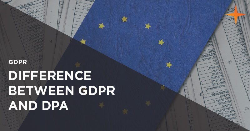 GDPR - What is the difference between GDPR and DPA