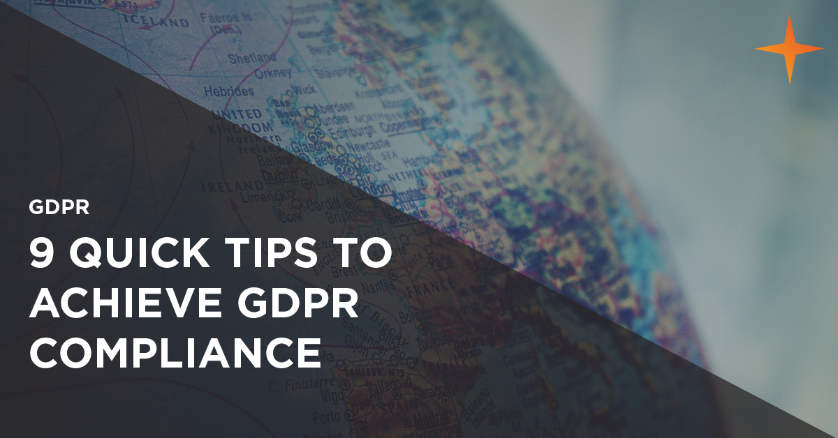 quick tips to achieve gdpr compliance