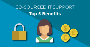 Co-Sourced IT Support - Top 5 benefits