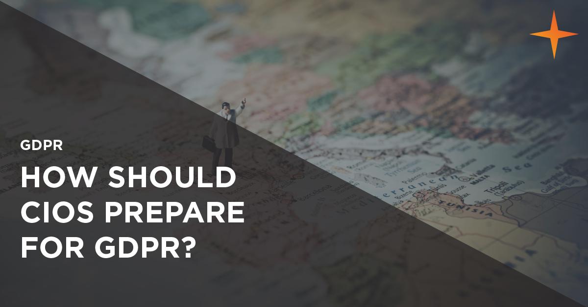 how should cios prepare for gdpr