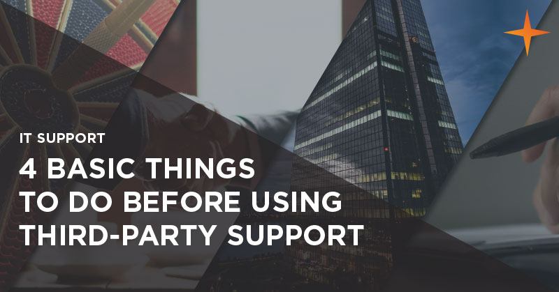 IT support - 4 basic things to do before using third party IT support