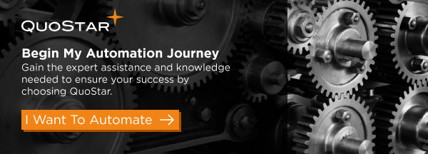 Begin my automation journey - Gain the expert assistance and knowledge needed to ensure your success by choosing QuoStar. I want to automate