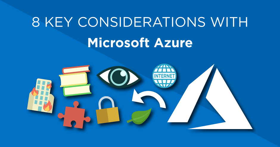 8 key considerations when moving to the Microsoft Azure public cloud platform