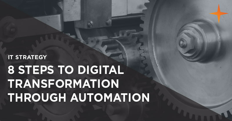 IT strategy - 8 steps to digital transformation through automation