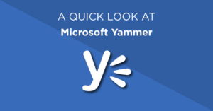 A quick look at Microsoft Yammer