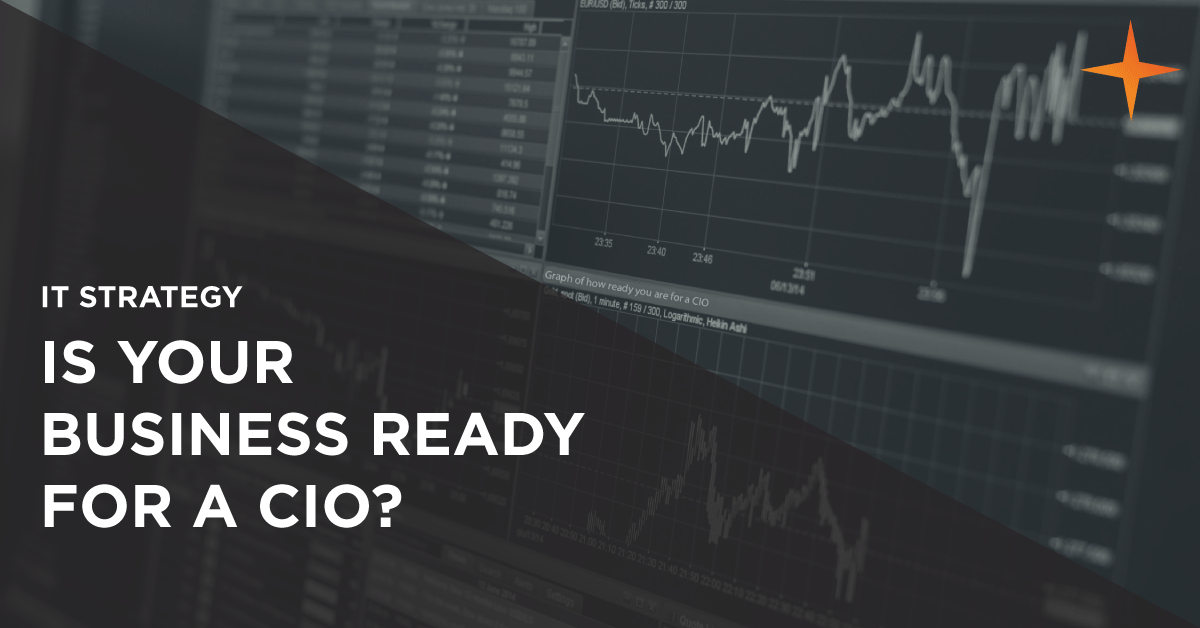 IT Strategy - Is your business ready for a CIO?