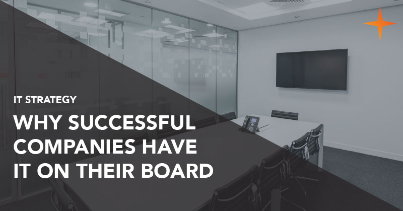 IT strategy - Why successful companies have IT on their board