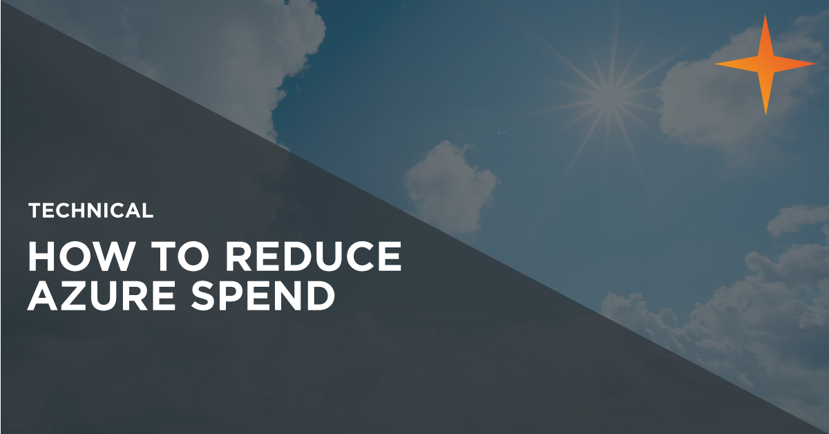 How to reduce Azure spend