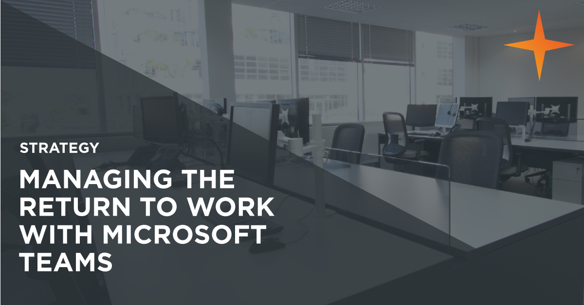 Using Microsoft Teams to manage a return to work