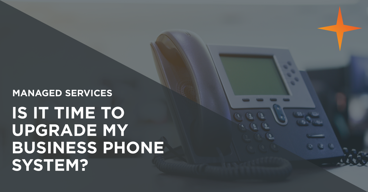 7 signs it's time to change your business phone system