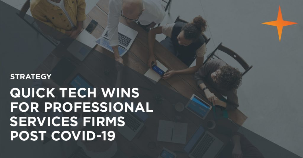 Quick tech wins for professional services firms to emerge stronger from covid-19