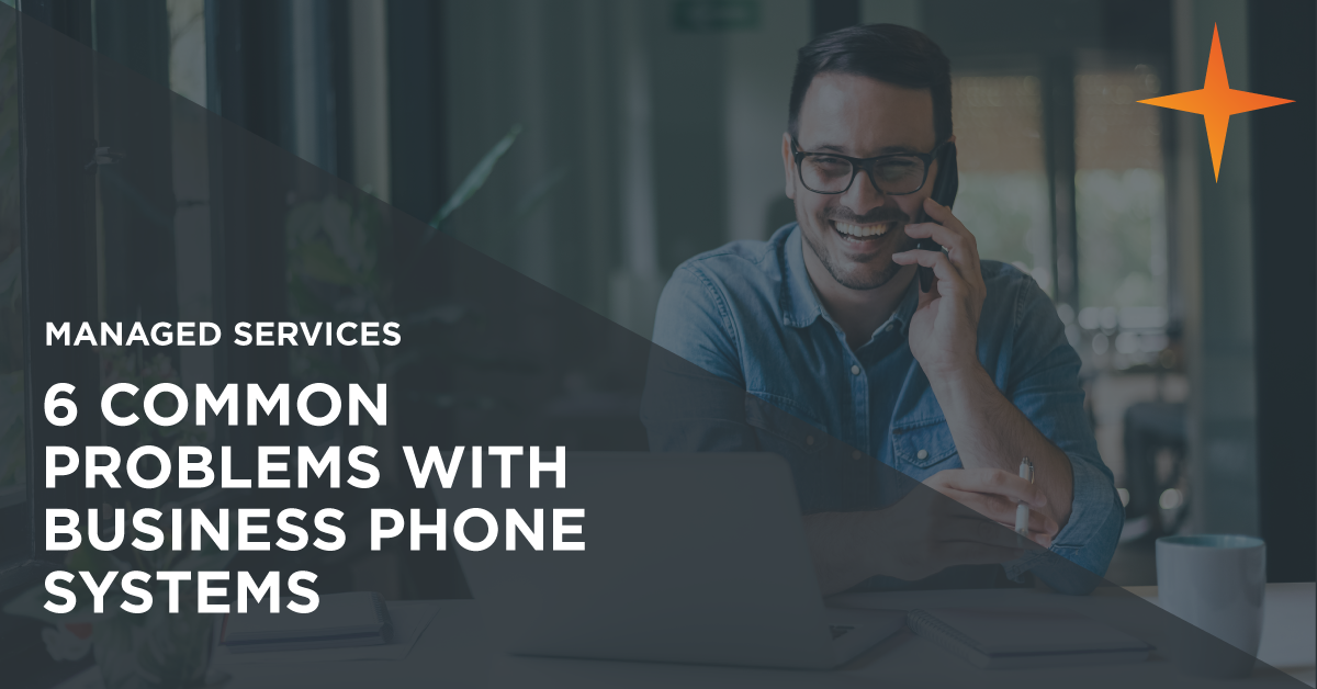 6 common problems with phone systems for mid-market businesses