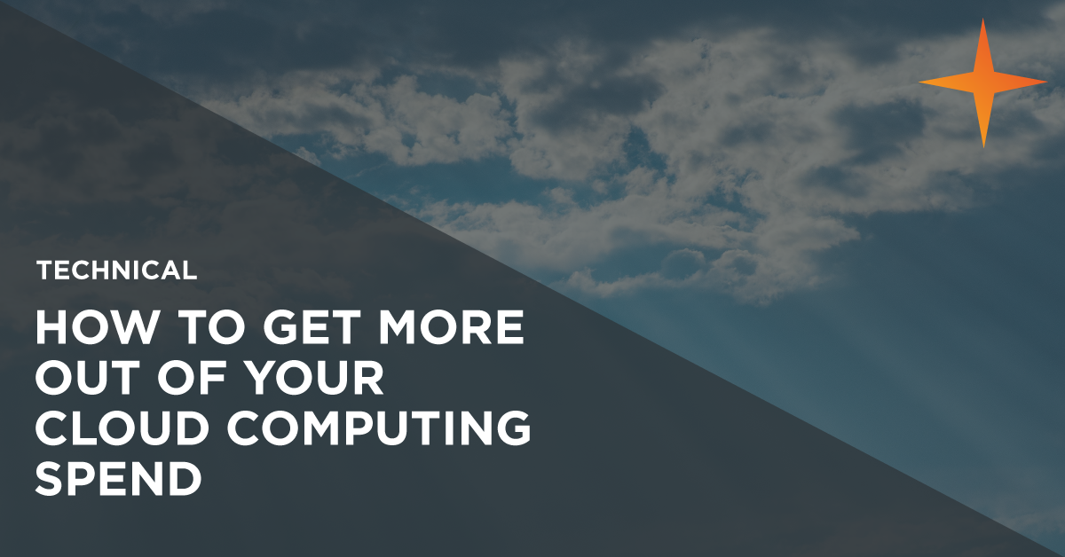 How to get a better return from your cloud computing spend