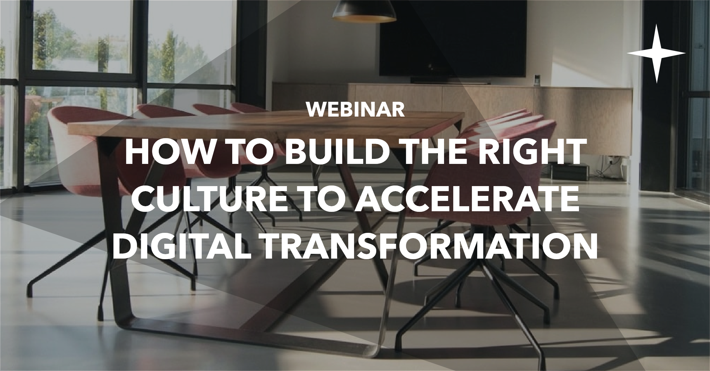 On demand webinar: How to build the right company culture to accelerate digital transformation