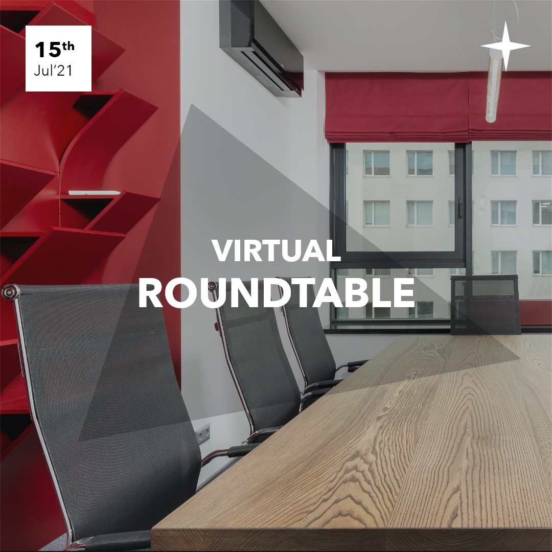 Virtual Roundtable on Thursday 15th July 2021
